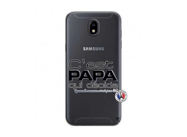 Coque Samsung Galaxy J5 2017 C'est Papa Qui Décide Quand Maman n'est pas là