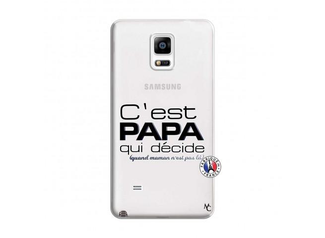 Coque Samsung Galaxy Note 4 C'est Papa Qui Décide Quand Maman n'est pas là