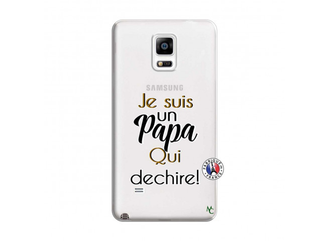 Coque Samsung Galaxy Note 4 Je Suis Un Papa Qui Dechire