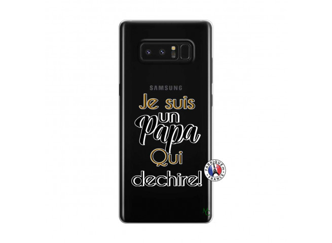 Coque Samsung Galaxy Note 8 Je Suis Un Papa Qui Dechire