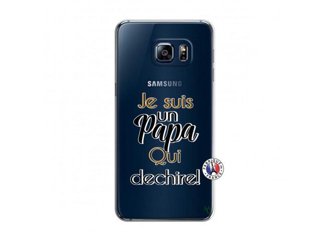 Coque Samsung Galaxy S6 Edge Je Suis Un Papa Qui Dechire