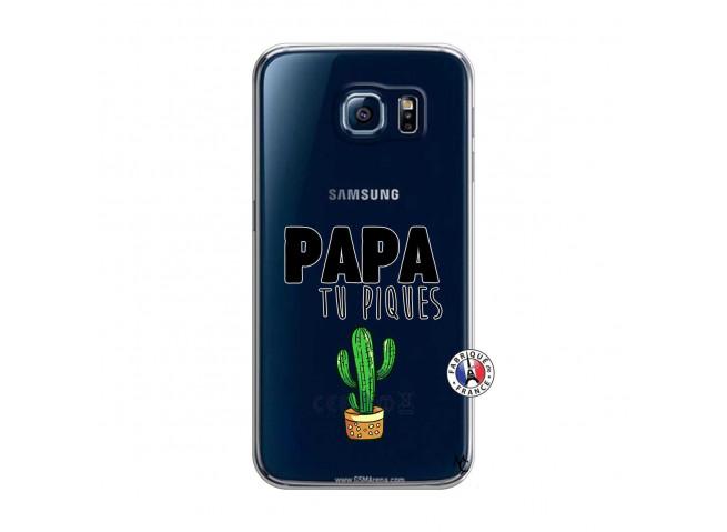 Coque Samsung Galaxy S6 Papa Tu Piques