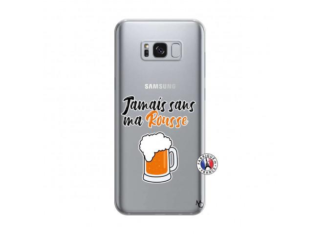 Coque Samsung Galaxy S8 Plus Jamais Sans Ma Rousse
