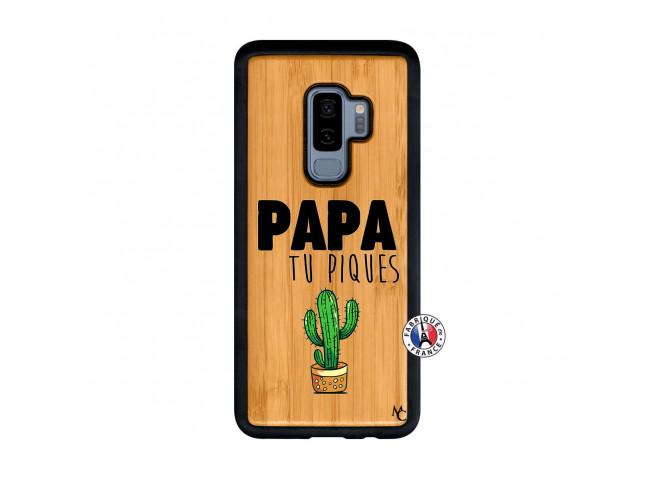 Coque Samsung Galaxy S9 Plus Papa Tu Piques en Bois