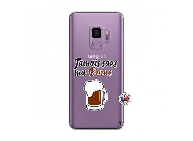 Coque Samsung Galaxy S9 Plus Jamais Sans Ma Brune