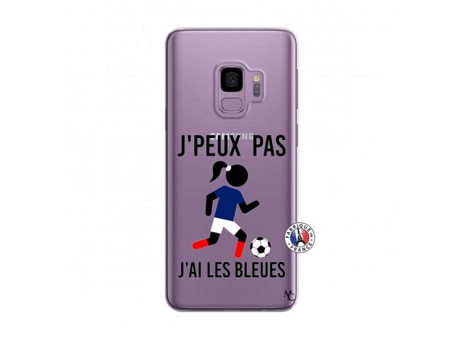 Coque Samsung Galaxy S9 Je Peux Pas J Ai Les Bleues