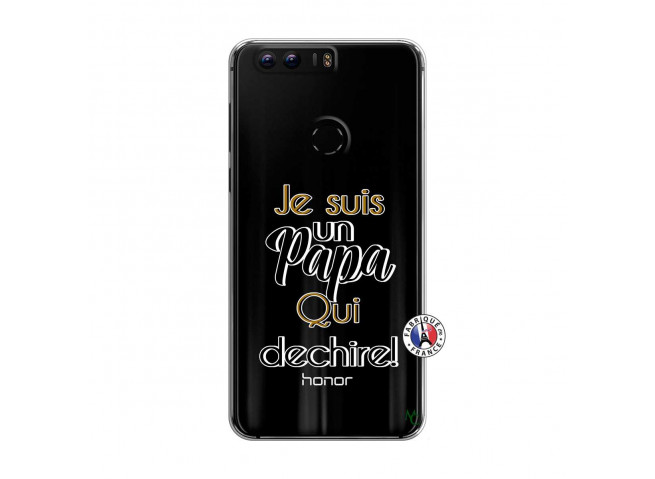 Coque Huawei Honor 8 Je Suis Un Papa Qui Dechire