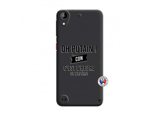 Coque HTC Desire 530 Oh Putain C Est L Heure De L Apero