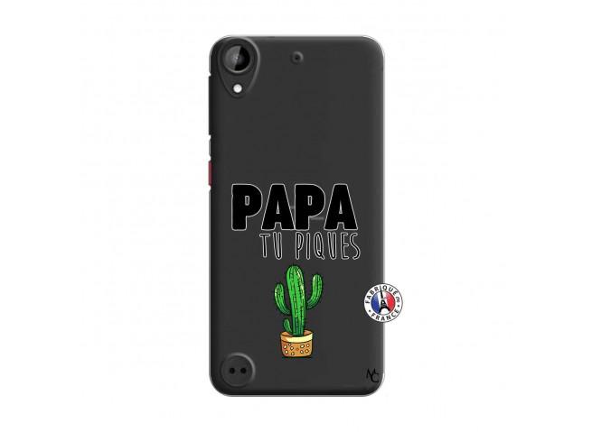 Coque HTC Desire 530 Papa Tu Piques