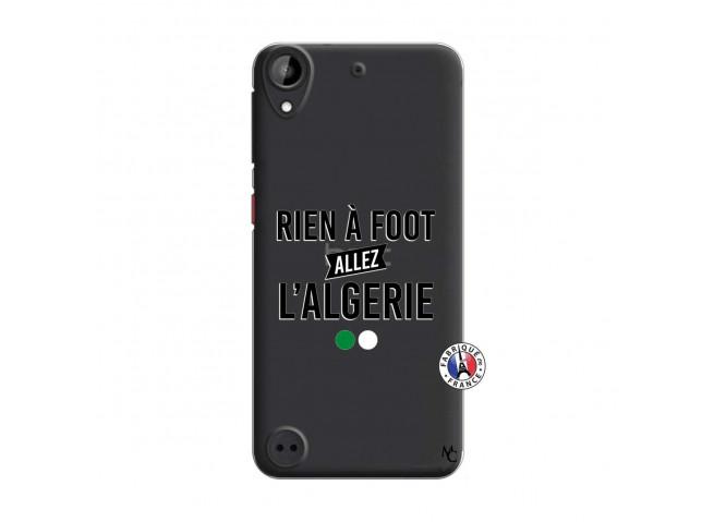 Coque HTC Desire 530 Rien A Foot Allez L Algerie
