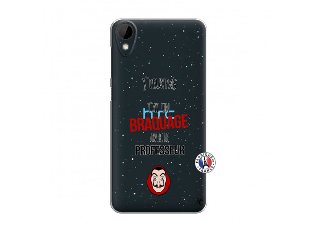 Coque HTC Desire 825 J Peux Pas J Ai Un Braquage Avec Le Professeur