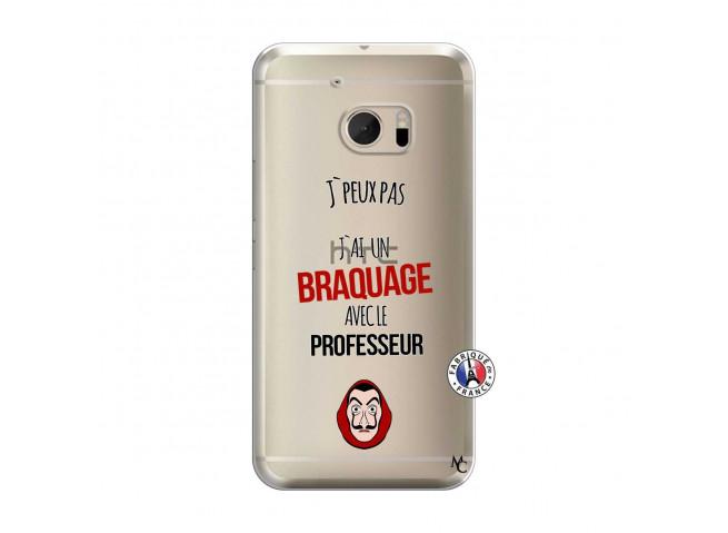 Coque HTC ONE M10 J Peux Pas J Ai Un Braquage Avec Le Professeur