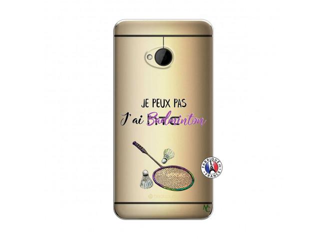 Coque HTC ONE M7 Je Peux Pas J Ai Badminton