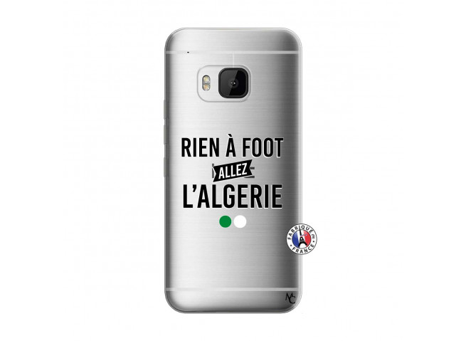 Coque HTC ONE M9 Rien A Foot Allez L Algerie