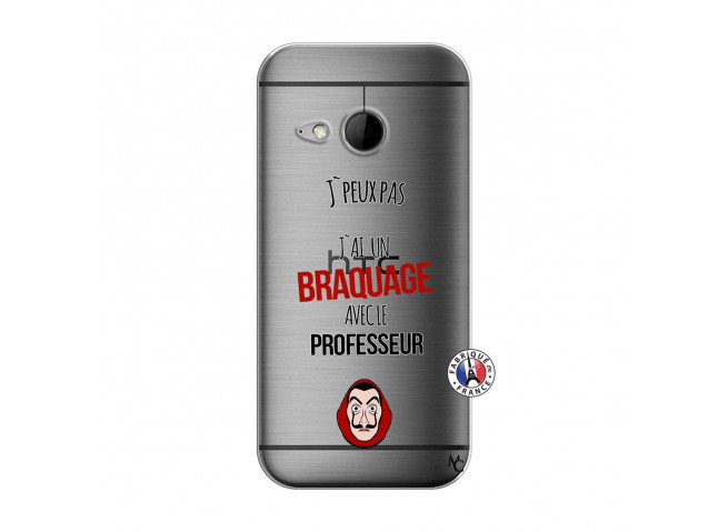 Coque HTC ONE Mini M8 J Peux Pas J Ai Un Braquage Avec Le Professeur