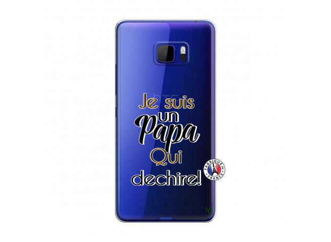 Coque HTC U Play Je Suis Un Papa Qui Dechire