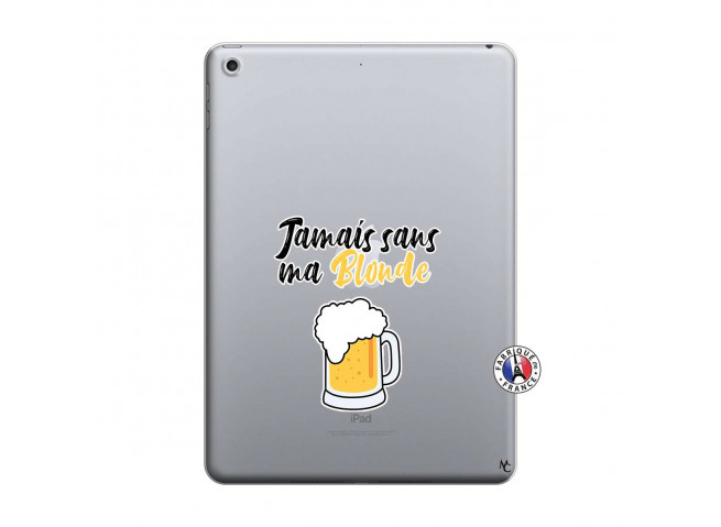 Coque iPad 2018/2017 Jamais Sans Ma Blonde