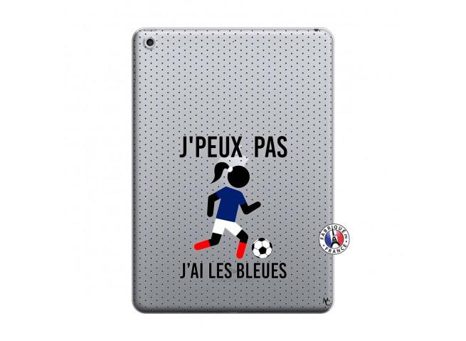 Coque iPad 2018/2017 Je Peux Pas J Ai Les Bleues Maillot