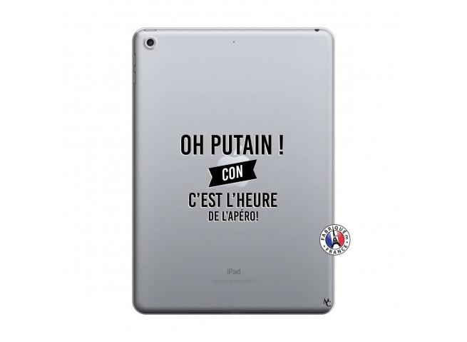 Coque iPad 2018/2017 Oh Putain C Est L Heure De L Apero