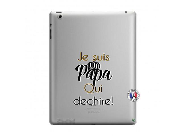 Coque iPad 3/4 Retina Je Suis Un Papa Qui Dechire