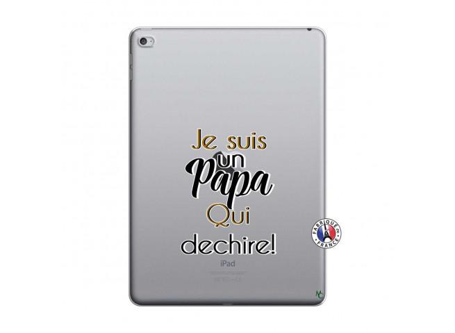 Coque iPad AIR 2 Je Suis Un Papa Qui Dechire