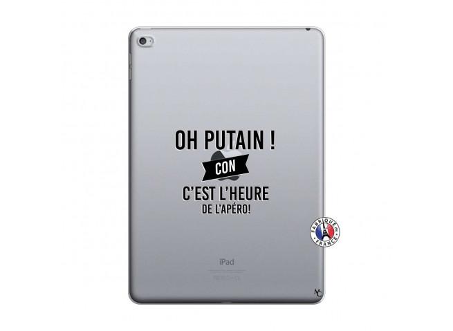 Coque iPad AIR 2 Oh Putain C Est L Heure De L Apero