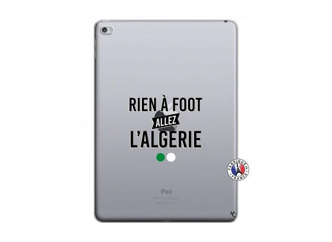 Coque iPad AIR 2 Rien A Foot Allez L Algerie