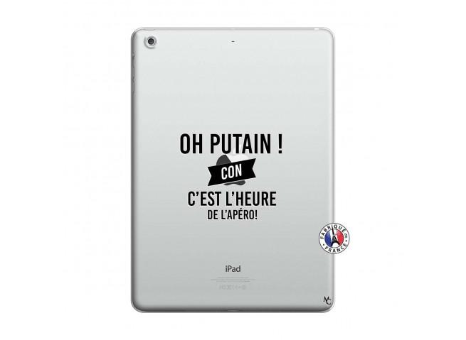 Coque iPad AIR Oh Putain C Est L Heure De L Apero