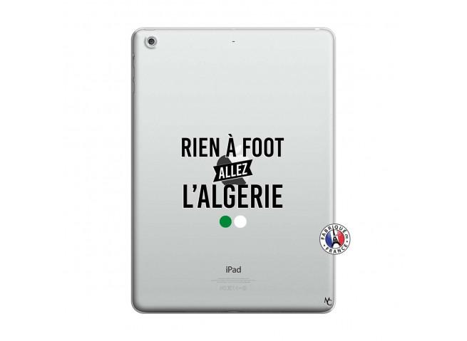 Coque iPad AIR Rien A Foot Allez L Algerie