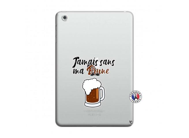 Coque iPad Mini 3/2/1 Jamais Sans Ma Brune
