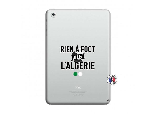 Coque iPad Mini 3/2/1 Rien A Foot Allez L Algerie