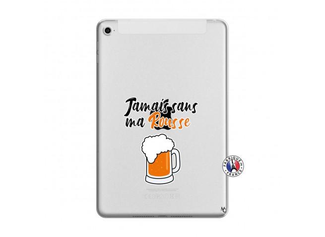Coque iPad Mini 4 Jamais Sans Ma Rousse