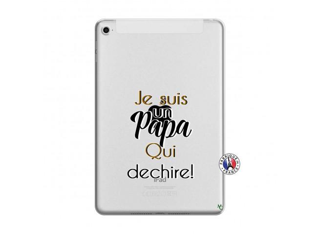 Coque iPad Mini 4 Je Suis Un Papa Qui Dechire