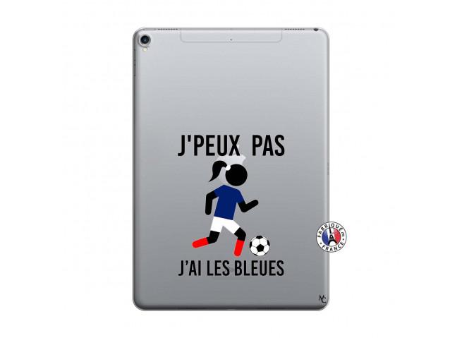 Coque iPad PRO 10.5 Je Peux Pas J Ai Les Bleues