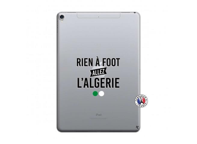 Coque iPad PRO 10.5 Rien A Foot Allez L Algerie