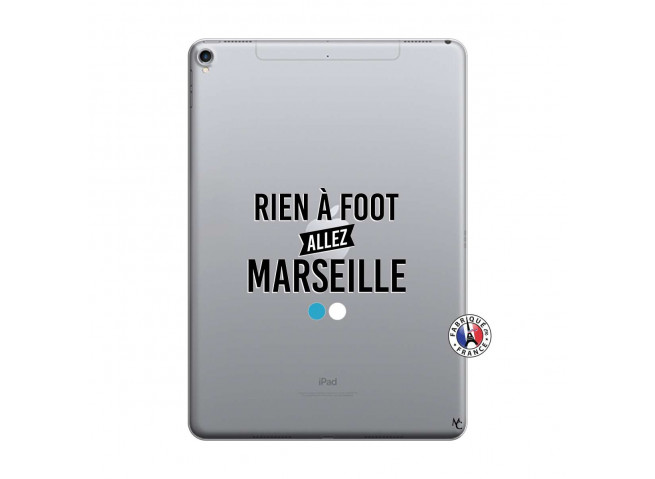 Coque iPad PRO 10.5 Rien A Foot Allez Marseille