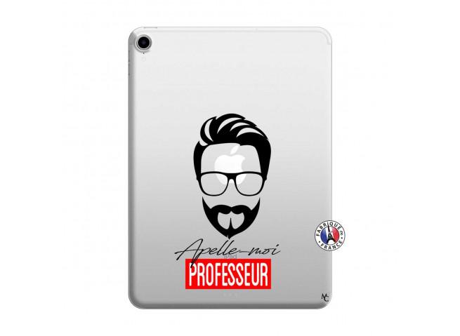 Coque iPad PRO 2018 11 Pouces Apelle Moi Professeur