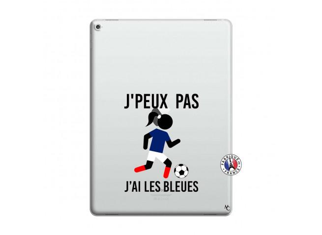 Coque iPad PRO 12.9 Je Peux Pas J Ai Les Bleues