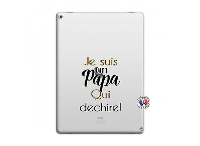 Coque iPad PRO 12.9 Je Suis Un Papa Qui Dechire