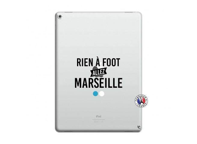Coque iPad PRO 12.9 Rien A Foot Allez Marseille