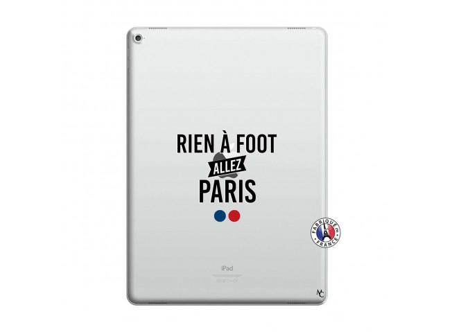 Coque iPad PRO 12.9 Rien A Foot Allez Paris
