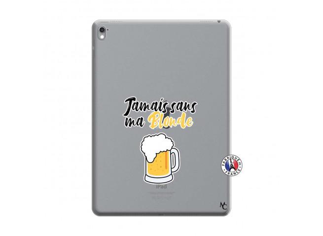 Coque iPad PRO 9.7 Pouces Jamais Sans Ma Blonde
