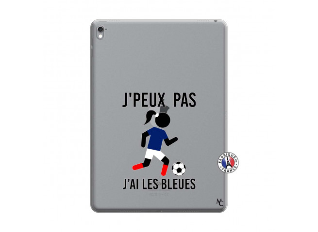 Coque iPad PRO 9.7 Pouces Je Peux Pas J Ai Les Bleues