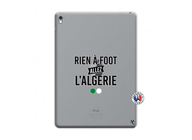 Coque iPad PRO 9.7 Pouces Rien A Foot Allez L Algerie