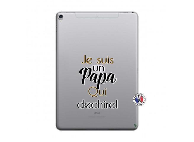 Coque iPad PRO 9.7 Je Suis Un Papa Qui Dechire