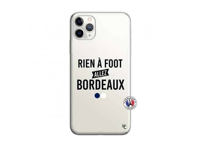 Coque iPhone 11 PRO Rien A Foot Allez Bordeaux