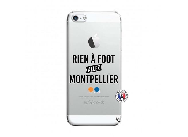 Coque iPhone 5/5S/SE Rien A Foot Allez Montpellier