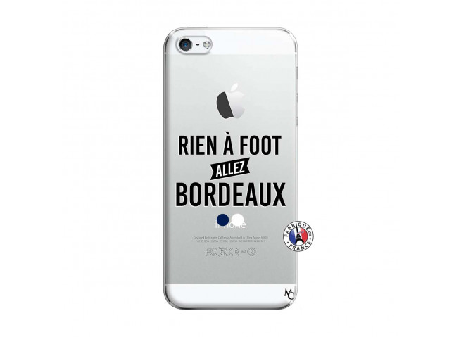Coque iPhone 5/5S/SE Rien A Foot Allez Bordeaux