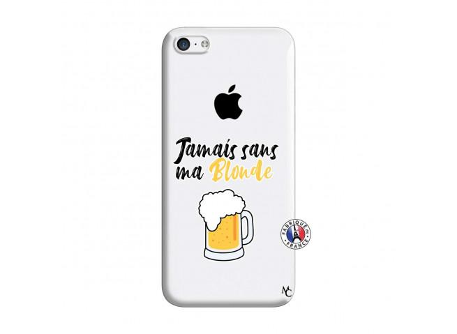 Coque iPhone 5C Jamais Sans Ma Blonde