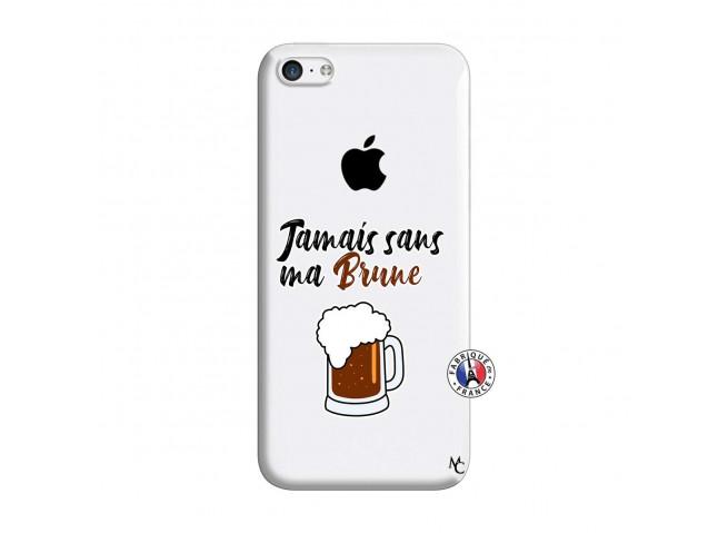 Coque iPhone 5C Jamais Sans Ma Brune